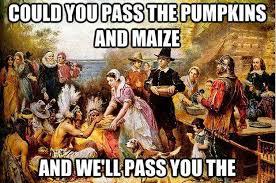 Happy Thanksgiving Meme - thanksgiving memes funny thanksgiving meme 2017 turkey memes