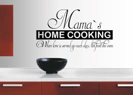 mama s home cooking where love is served up each day wall zoom