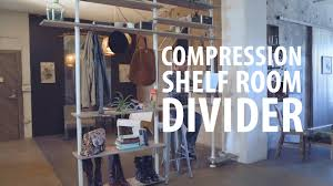 compression shelf room divider youtube