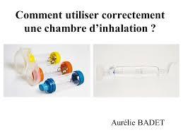 chambre inhalation b comment utiliser correctement une chambre d inhalation ppt