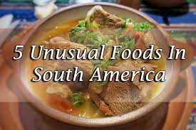 cuisine america 5 foods in south america jpg