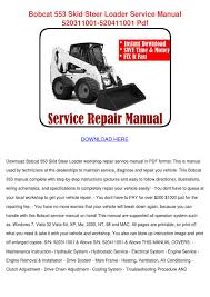 bobcat 553 skid steer loader service manual 5 by freemandurant issuu