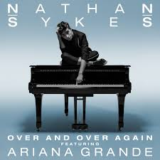 single bios nathan sykes over and over again feat ariana