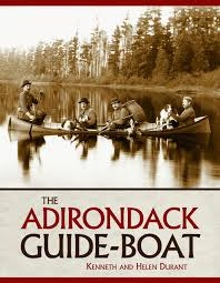 the adirondack guide boat kenneth durant helen durant
