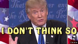 Don T Think So But - 31 donald trump funny remix i don t think so youtube