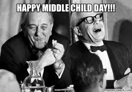 Middle Child Meme - middle child day