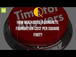 How Much Does It Cost To Pour A Basement by How Much Does A Concrete Foundation Cost Per Square Foot Youtube