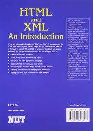 html and xml an introduction niit 9788120323896 amazon com books