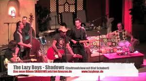 Lazy Boys Shadows The Lazy Boys Youtube
