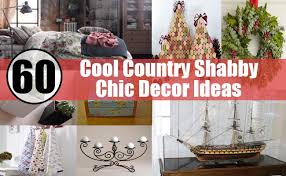 Country Shabby Chic Bedroom Ideas by 60 Cool Country Shabby Chic Decor Ideas Diy Home Life