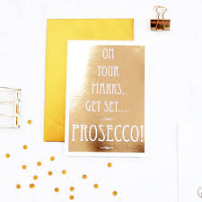 prosecco ladies birthday card posh luxury gold foil birthday