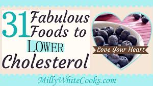 31 fabulous low cholesterol diet foods how to lower cholesterol