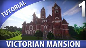 Victorian Style Mansions Minecraft How To Build A Victorian Mansion Part 1 9 Youtube