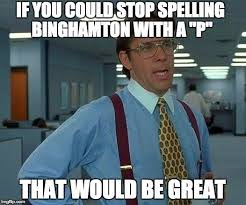 Internet Memes - 15 internet memes you all know binghamton style binghamton
