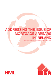 addressing the issue of mortgage arrears in ireland a good practice u2026
