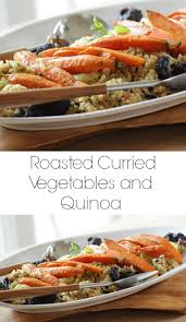 thanksgiving quinoa recipes have a look at curry roasted vegetables with quinoa it u0027s so easy