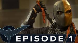 nightwing the series episode 1 deathstroke