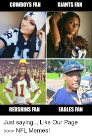 Giants Cowboys Meme - cowboys fan redskins fan giants fan eagles fan just saying like