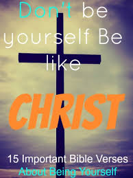 important bible verses about being yourself