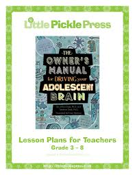 the owner u0027s manual for driving your adolescent brain lesson plans