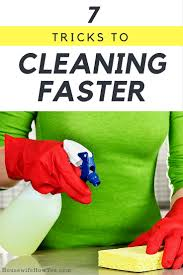 7 tricks to make cleaning faster housewife how to u0027s