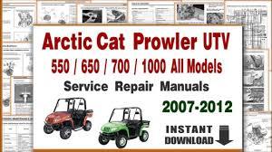download arctic cat prowler 500 650 700 1000 service repair