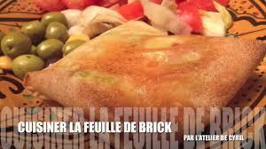 cuisiner la feuille de brick la feuille de brick recette facile diététique