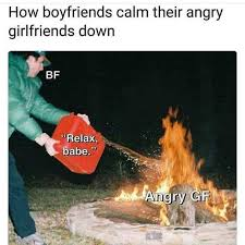 Angry Boyfriend Meme - dopl3r com memes how boyfriends calm their angry girlfriends