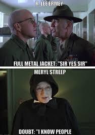 Full Metal Jacket Meme - the best acted movie scenes of all time
