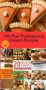 100 plus thanksgiving dessert recipes my honeys place
