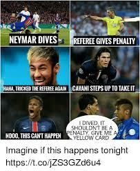 Neymar Memes - neymar divesreferee gives penalty haha tricked the referee again