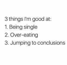 dopl3r com memes 3 things im good at 1 being single 2 over