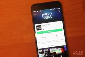 directv app for android phone at t launches directv now app onto android androidheadlines
