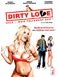 Dirty Love streaming