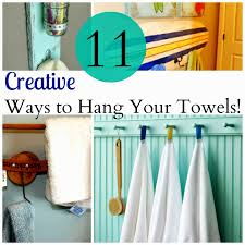 house revivals 11 creative ways to hang your towels