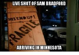 Sam Bradford Memes - 25 best memes about sam bradford sam bradford memes