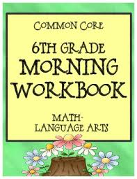 6th grade morning workbook bell work for language arts and math