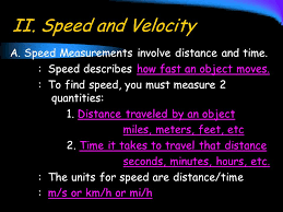 chapter 11 motion section 11 2 motion ii speed and velocity a