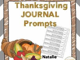 thanksgiving journal thanksgiving journal 25 journal writing prompts by