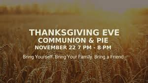 thanksgiving communion and pie springfield faith center