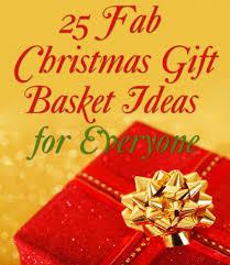 Christmas Gift Baskets Family 25 Christmas Gift Basket Ideas To Put Together