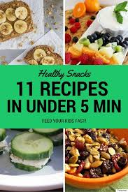 healthy snacks for you can make in 5 minutes