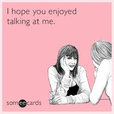 free talking ecards 121 best someecards lol images on stuff