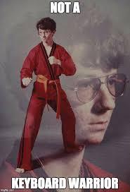 Karate Meme Generator - karate kyle meme generator imgflip comebackbaby pinterest