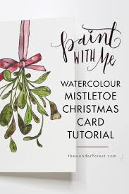 paint with me mistletoe watercolour card tutorial