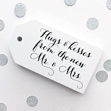 wedding tags 24 wedding favor tags hugs kisses from the new mr