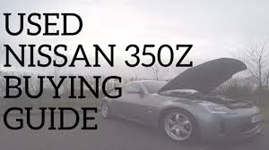 Nissan 350z Gearbox - used nissan 350z buying guide common issues u0026 problems youtube