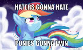Mlp Meme Generator - hater meme my little pony meme generator diy lol things i love