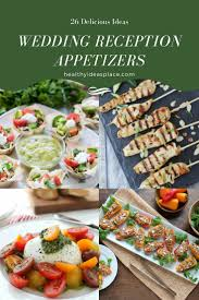 Appetizers Ideas 26 Wedding Reception Appetizers Healthy Ideas Place