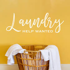 help wanted laundry room decal u2013 cal frenzy wall decor